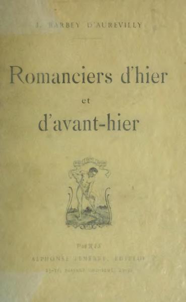 File:Barbey d'Aurevilly - Romanciers d'hier et d'avant-hier, 1904.djvu