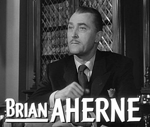 Brian Aherne - Aherne in the trailer for I Confess, 1953