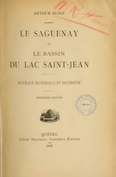 Arthur Buies: Le Saguenay et le bassin du Lac St-Jean
