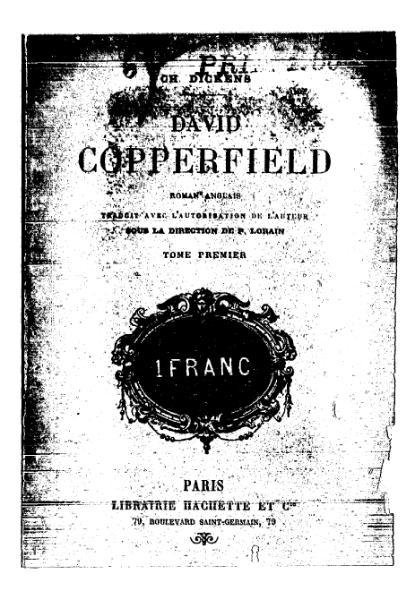 File:Dickens - David Copperfield, Hachette, 1894, tome 1.djvu