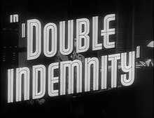 Archivo:Double Indemnity (1944) - Trailer.webm