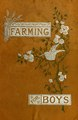 Farming for boys (IA farmingforboys00morr).pdf