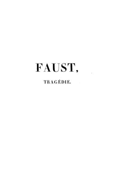File:Goethe - Faust, traduit par Albert Stapfer, 1828.djvu