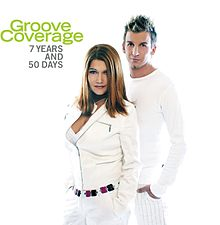 "Kovrilo de albumo de Groove Coverage ""7 Years and 50 Days"""