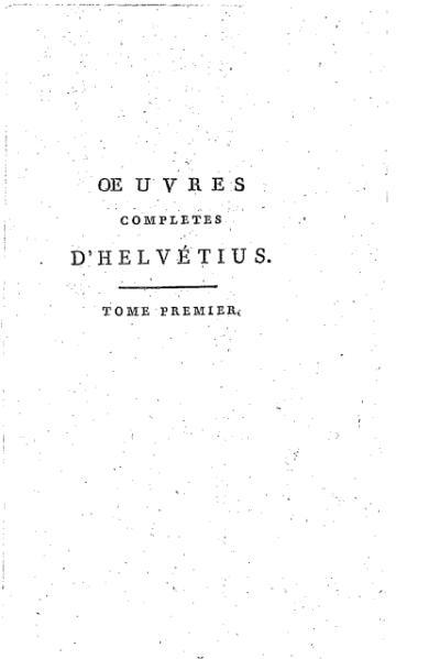 File:Helvétius - Œuvres complètes d'Helvétius, tome 1.djvu