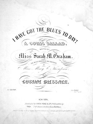 """I Have Got the Blues To Day! - Cover of """"I Have Got The Blues To Day!"""", 1850."""
