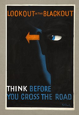 INF3-293 Road safety Look out in the blackout - think before you cross the road Artist Pat Keely