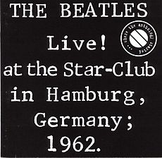 Обложка альбома The Beatles «Live! at the Star-Club in Hamburg, Germany; 1962» (1977)