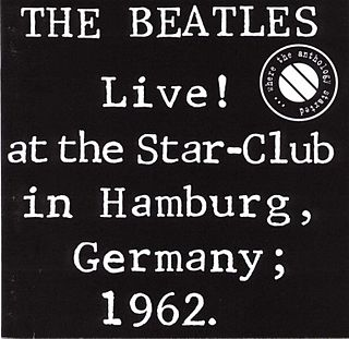 <i>Live! at the Star-Club in Hamburg, Germany; 1962</i> 1977 live album by the Beatles