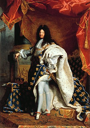 "King - Louis XIV of France, the ""Sun King"" (Roi-Soleil), who ruled at the height of French absolutism (painting by Hyacinthe Rigaud 1701)."