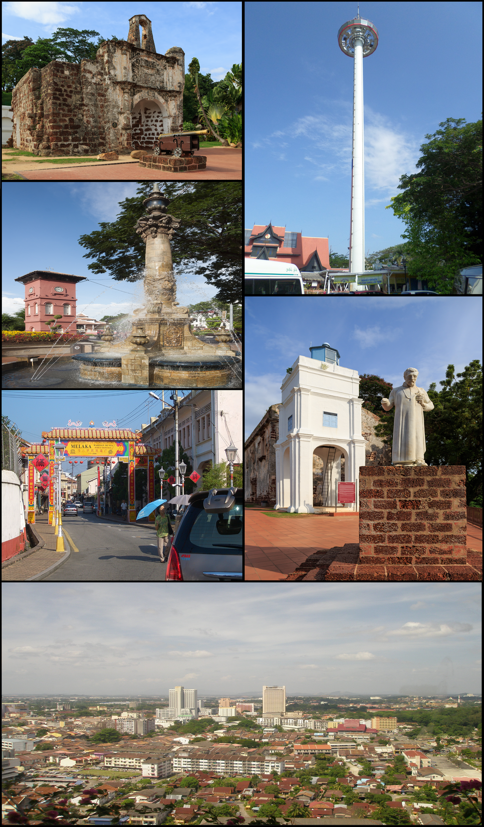Clockwise from top right: Taming Sari Tower, St. Francis Xavier statue in front of St. Paul's Church, Malacca city centre, Chinatown, clock tower and fountain near the Stadthuys and A Famosa.