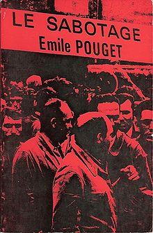 Cubierta de una reedición deLe Sabotage, obra del revolucionario y sindicalista francésÉmile Pouget.