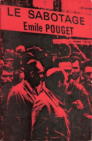 Émile Pouget - Heading of Pouget's review Le Sabotage.