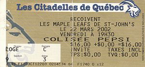 Quebec Citadelles - Quebec Citadelles French language ticket for a game against the St. John's Maple Leafs in 2002