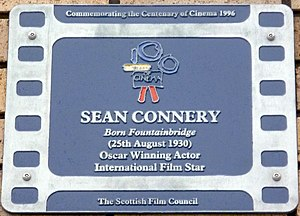 Sean Connery - Sean Connery plaque at his birthplace Fountainbridge, Edinburgh