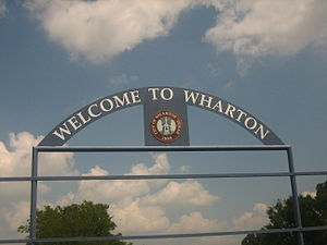 Wharton, Texas - Wharton entrance sign