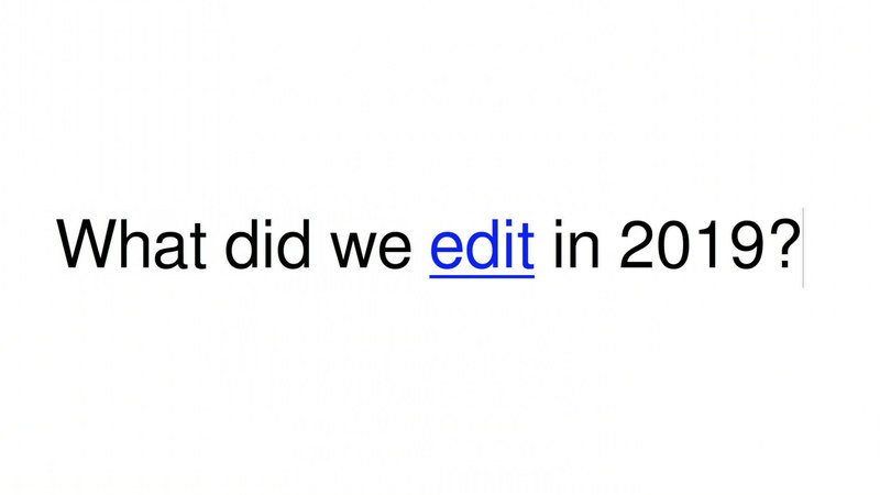 File:Wikipedia - Edit 2019.webm