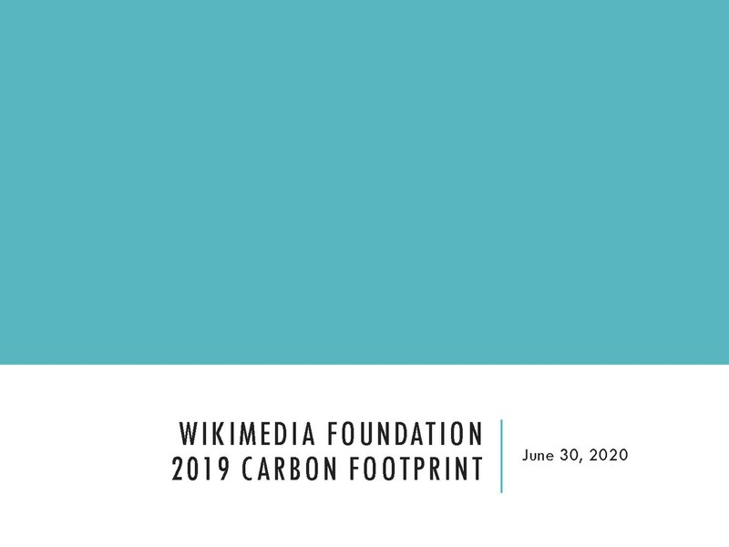File:2019 Wikimedia Foundation Annual Carbon Footprint Report - June 30, 2020.pdf