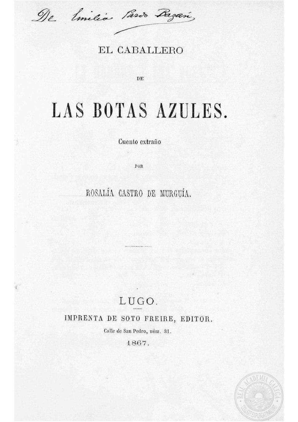 El caballero de las botas azules. Imprenta de Soto Freire. 1867.