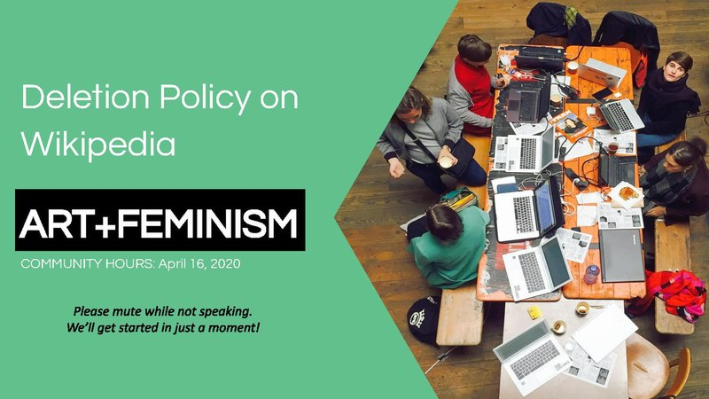 File:Art + Feminism Community Hours - Deletion Policy on Wikipedia. Presented by Melissa Tamani and Mohammed Sadat Abdulai.pdf