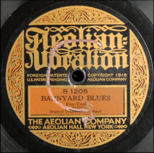 "Henry Ragas - 1917 release of ""Barnyard Blues"" (""Livery Stable Blues"") by the Original Dixieland Jass Band on Aeolian Vocalion, B 1205."