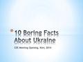 CEEM 2014 - 10 Facts about Ukraine.pdf