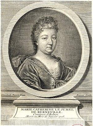 Aulnoy, Marie-Catherine Le Jumel de Barneville, baronne d' (1650-1705)