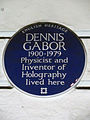 DENNIS GABOR 1900-1979 Physicist and Inventor of Holography lived here.JPG