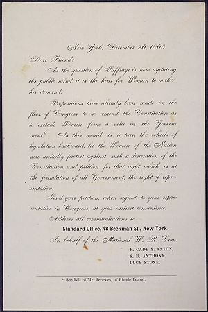 "American Equal Rights Association -  The letter that Stanton, Anthony and Stone circulated calling for petitions against introducing the word ""male"" into the U.S. Constitution via the Fourteenth Amendment"
