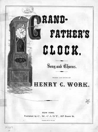 1876 in music - Image: Grand Fathers Clock Work Cover