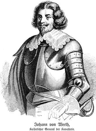 Johann von Werth - Johann von Werth, imperial general of cavalry