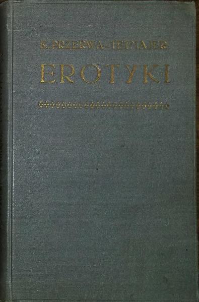 File:Kazimierz Przerwa-Tetmajer - Erotyki.djvu