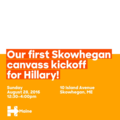 Out first Skowhegan canvass kickoff for Hillary!.png