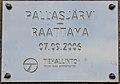 Pallasjärvi Raattama road plaque.jpg