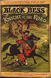 "Cover of a book, headed ""BLACK BESS or the KNIGHT OF THE ROAD"". A man dressed in red rides a black horse, mid-stride, through a forest. Another man holds the reigns, and appears to be dragged along."