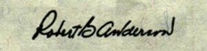 Robert B. Anderson - Image: Robert B Anderson sig