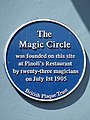 The Magic Circle was founded on this site at Pinoli's Restaurant by twenty-three magicians on July 1st 1905.jpg