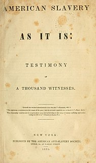 <i>American Slavery As It Is</i> book by Theodore Dwight Weld