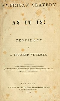 American Slavery As It Is: Testimony of a Thousand Witnesses cover