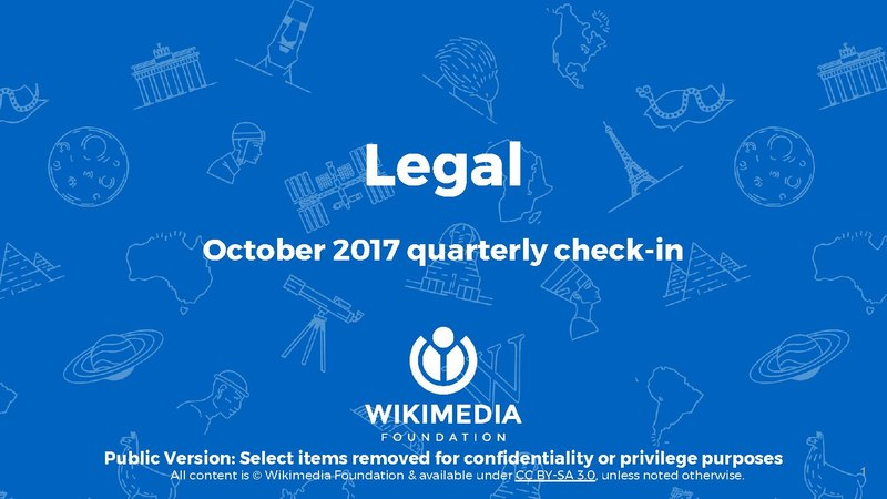 File:WMF Legal Team October 2017 Quarterly Check-In.pdf