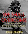 We Shall Overcome Sacred Song on the Devil's Tongue Book Cover.jpg