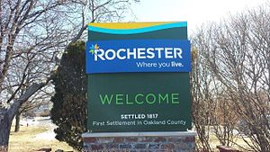 "Rochester, Michigan - Rochester welcome sign. ""First Settlement in Oakland County. City of Rochester. Settled in 1817."""