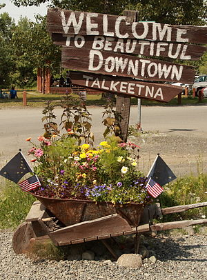Talkeetna, Alaska - Image: Welcome to beautiful downtown Talkeetna