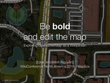 WikiConference North America 2016 - Be bold and edit the map.pdf
