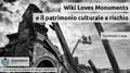 Wiki loves monuments e il patrimonio culturale a rischio - assemblea ICOM Italia 2016.pdf