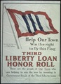 """""""Help Our Town Win the right to fly this flag. Honor Flag Third Loan Awarded by the U.S. Treasury Department. Third... - NARA - 512634.tif"""