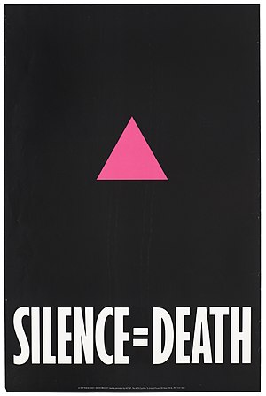 "ACT UP - ""Silence=Death"" poster"
