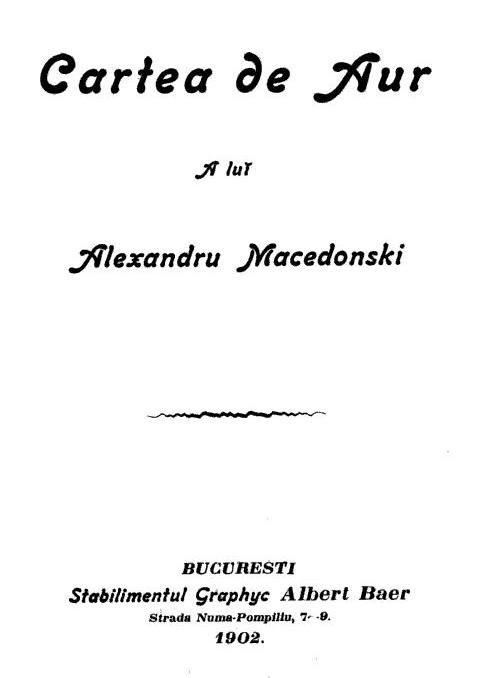 Alexandru Macedonski - prima pagina - Cartea de aur