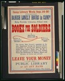 Banish lonely hours in camp! Help provide libraries filled with books for soldiers LCCN2001700122.tif