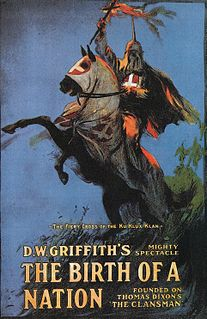 <i>The Birth of a Nation</i> 1915 film directed by D. W. Griffith
